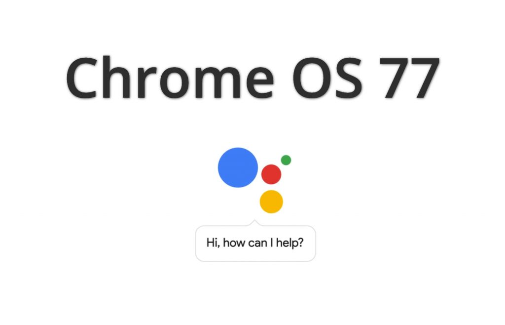 chromeos77assistant Google Extends Life Of Chromebooks